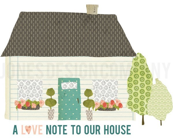 love-note-to-our-house