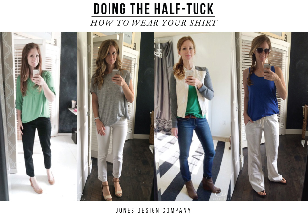 How to wear your shirt with a half tuck / jones design company
